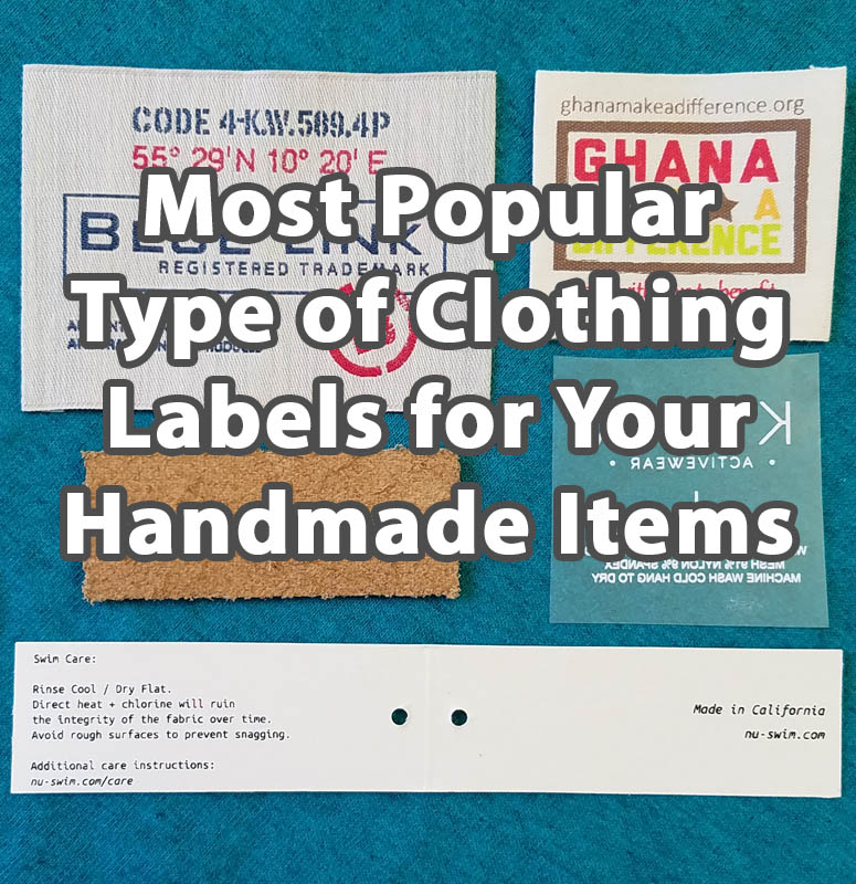 Most Popular Type of Clothing Labels for Your Handmade Items