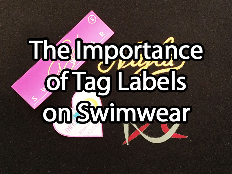 The Importance of Tag Labels on Swimwear