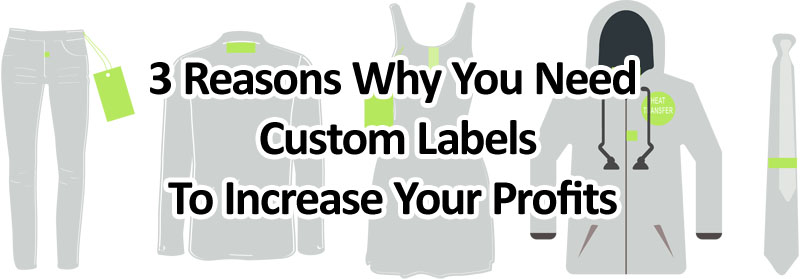 3 Reasons Why You Need Custom Labels To Increase Your Profits