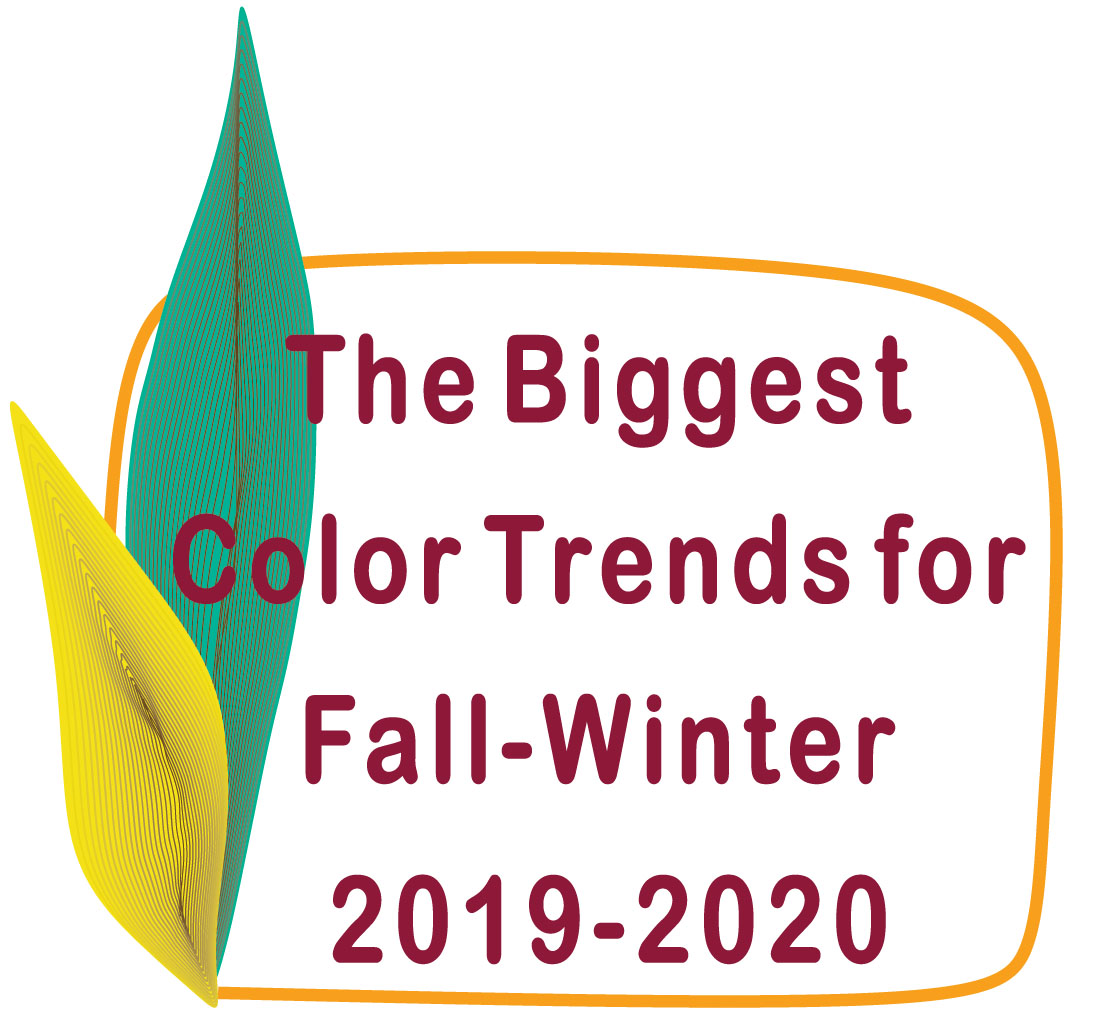 The Biggest Color Trends for Fall- Winter 2019/2020