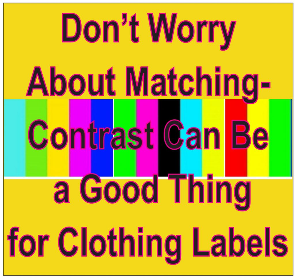 Contrasting Clothing Labels Is a Good Idea